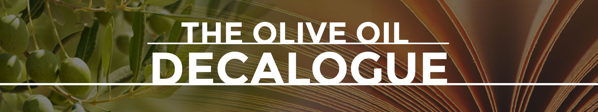 The olive oil Decalogue
